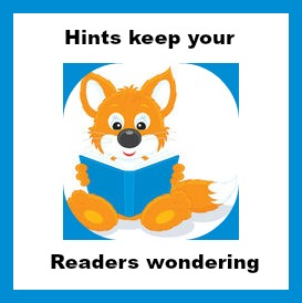 hints keep your readers wondering